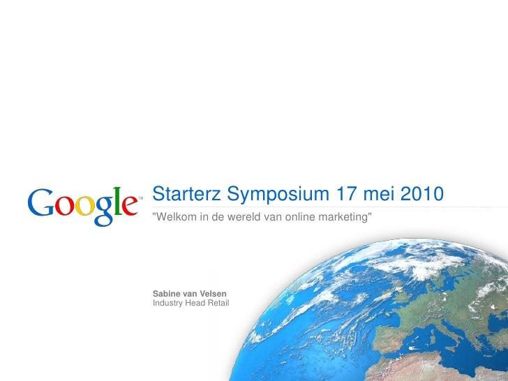 Starterz Symposium May 2010