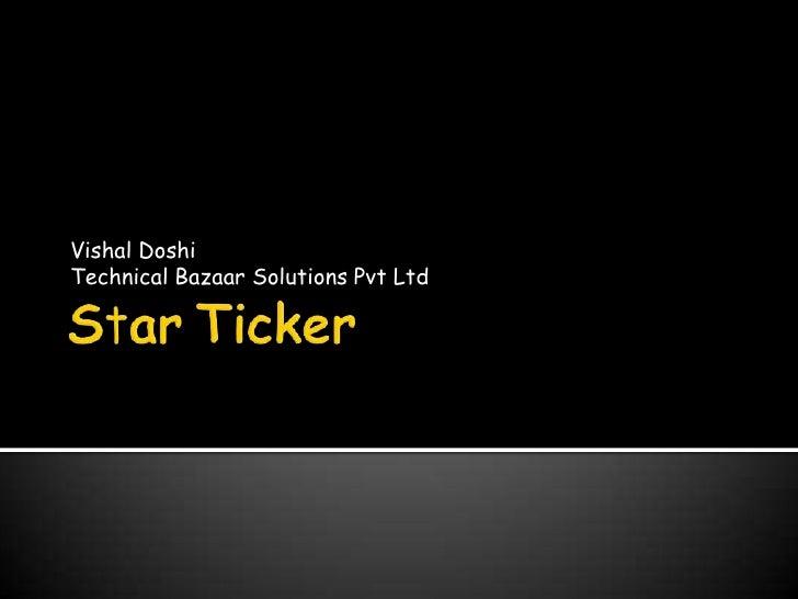 Vishal DoshiTechnical Bazaar Solutions Pvt Ltd