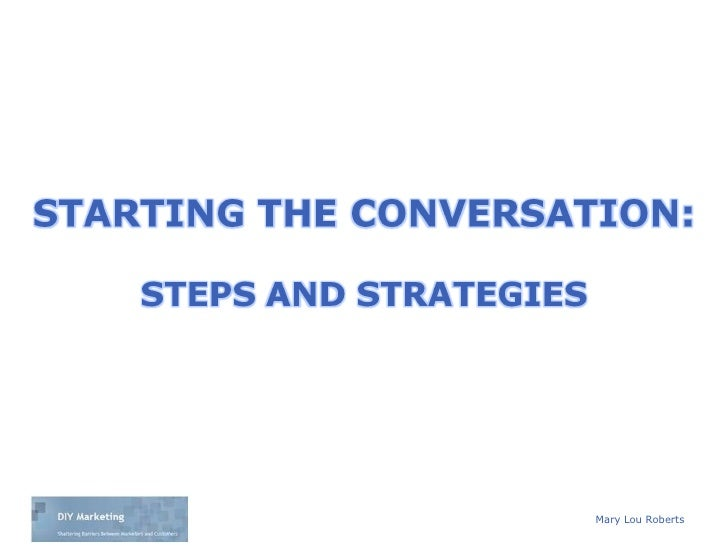 Starting The Conversation Steps And Strategies