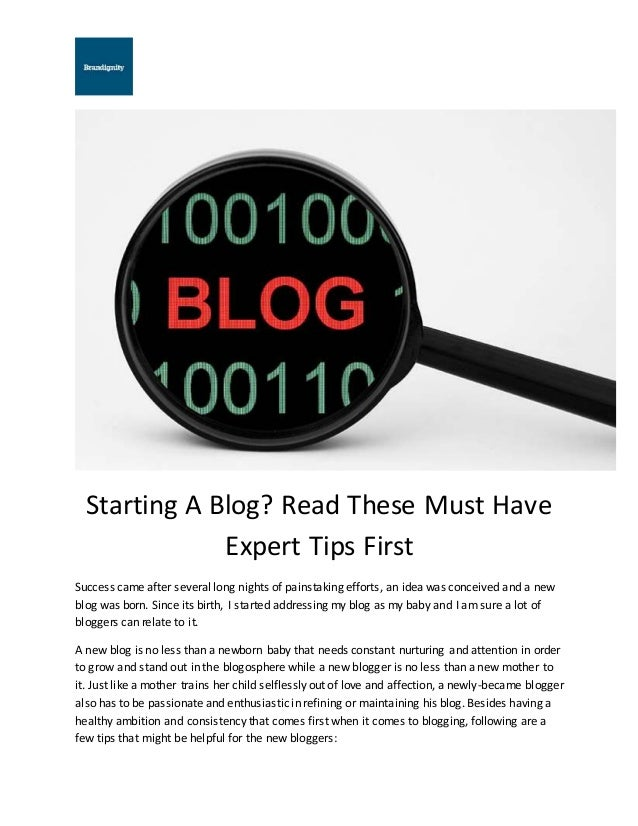Starting A Blog? Read These Must Have Expert Tips First Success came after several long nights of painstaking efforts, an ...