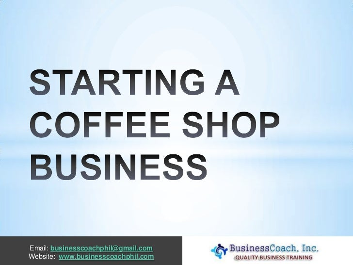 Starting a coffee shop business