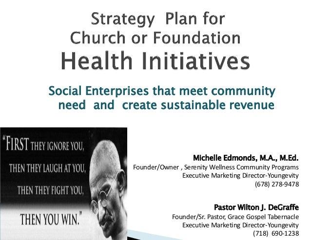 Starting a SOCIAL ENTERPRISE via HEALTH INITIATIVES