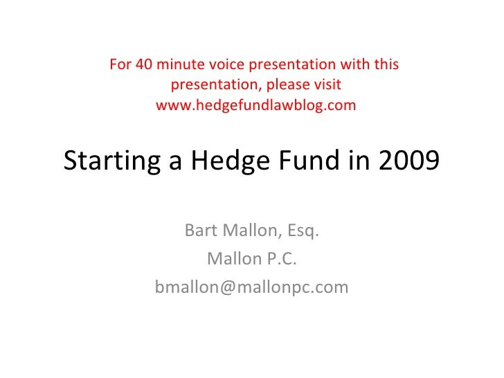 For 40 minute voice presentation with this            presentation, please visit           www.hedgefundlawblog.com   Star...