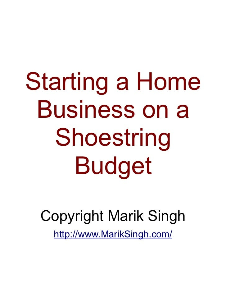 Starting A Homebased  Business On A Shoestring Budget