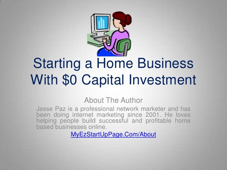Starting a home business with $0 capital