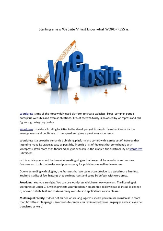 Starting a new Website?? First know what WORDPRESS is.  Wordpress is one of the most widely used platform to create websit...
