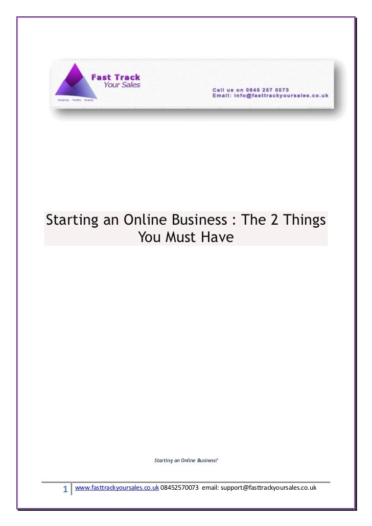 Starting an Online Business : The 2 Things             You Must Have                                Starting an Online Bus...