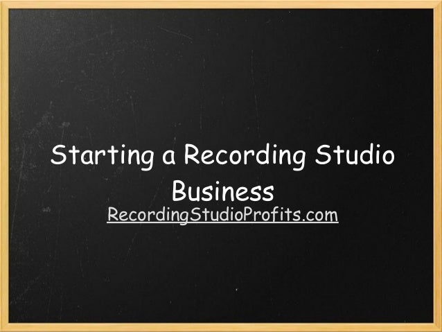 Starting a Recording Studio Business