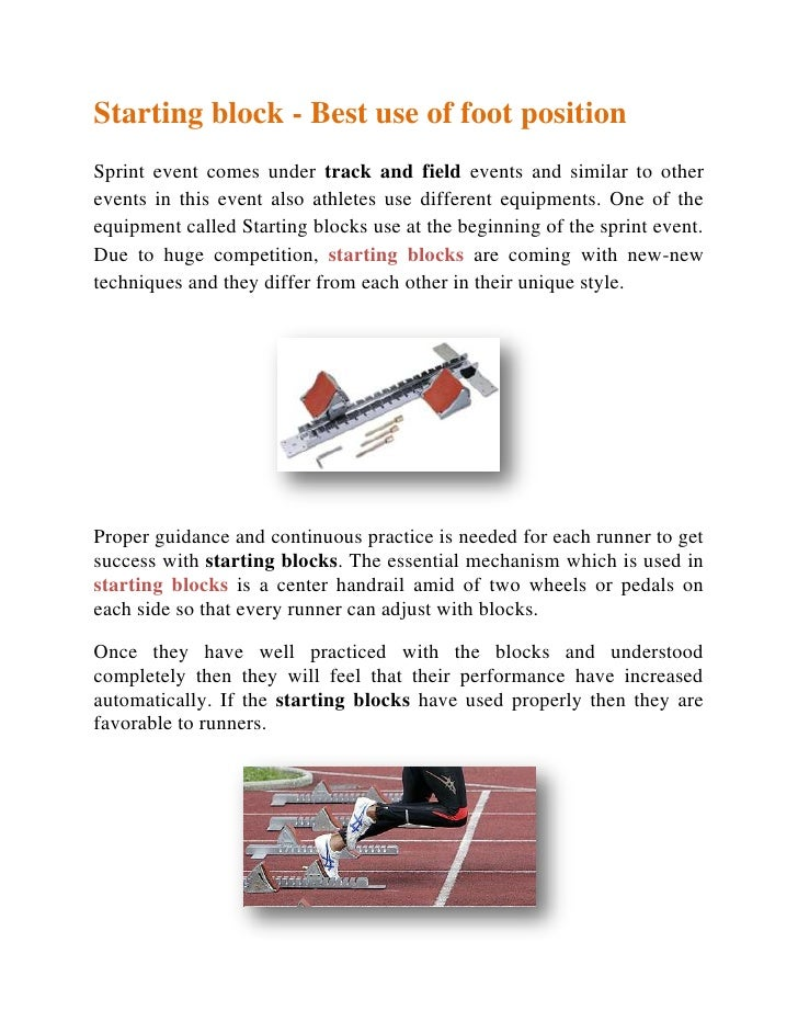 Starting block - Best use of foot position<br />Sprint event comes under track and field events and similar to other event...