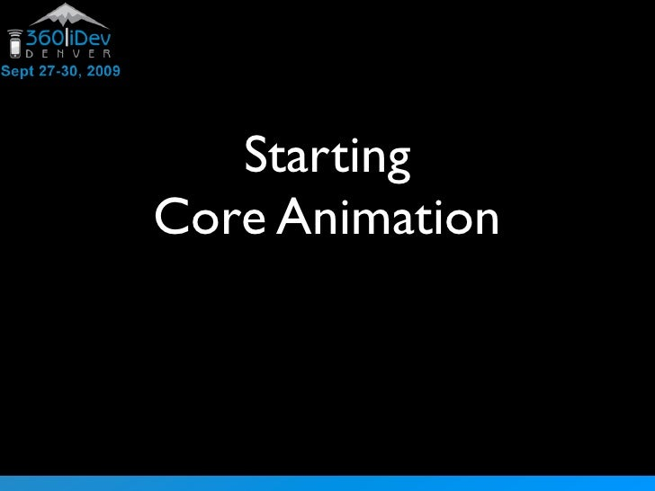 Starting Core Animation
