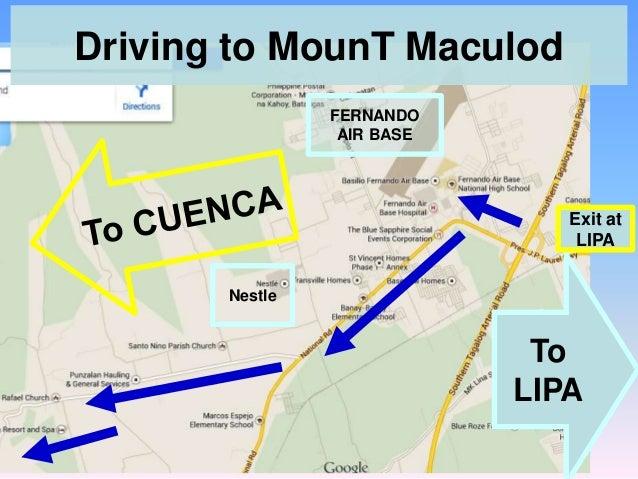 Driving to MounT Maculod FERNANDO AIR BASE  Exit at LIPA Nestle  To LIPA