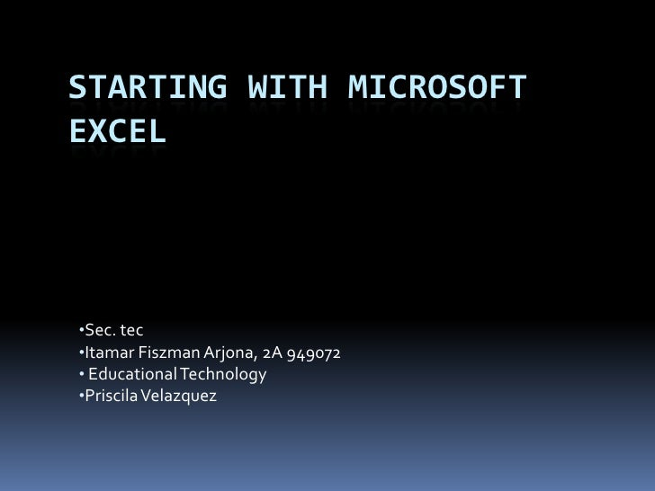 Starting With Microsoft Excel