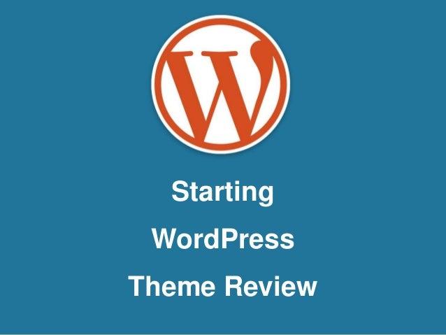 Starting WordPress Theme Review