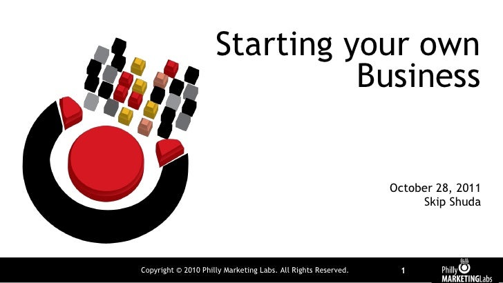Starting your own                               Business                                                               Oct...