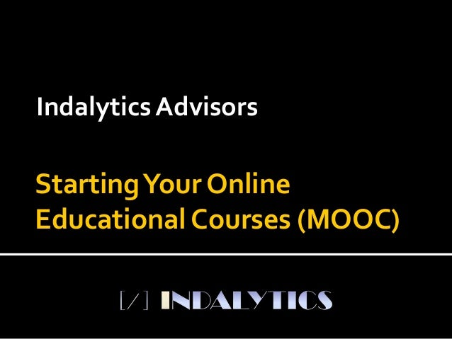 Starting your own educational courses (mooc)