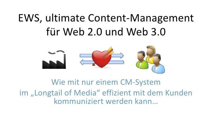 EWS, ultimate Content-Management für Web 2.0 und Web 3.0
