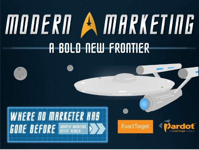 Modern Marketing: A Bold New Frontier