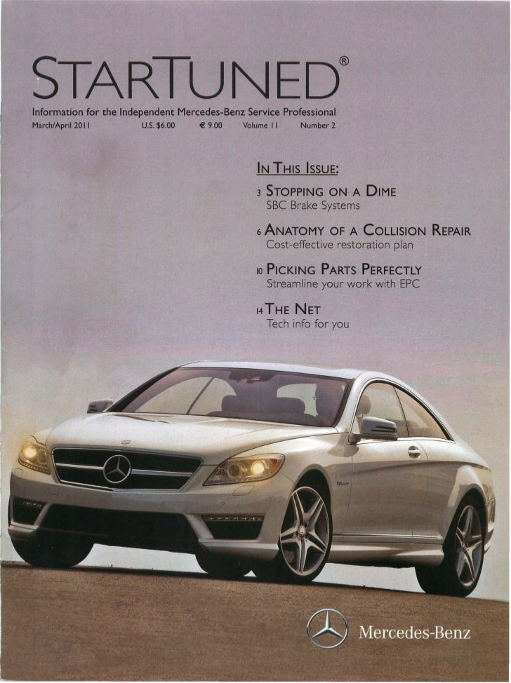 5TARTUNED@Information for the Independent Mercedes-Benz Service ProfeSsionalMarch/April2011        u.s. $6.00   € 9.00   V...