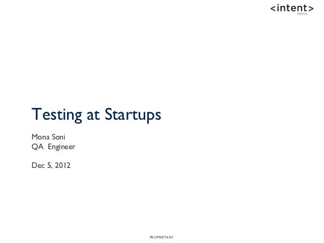 Testing and beyond at startups