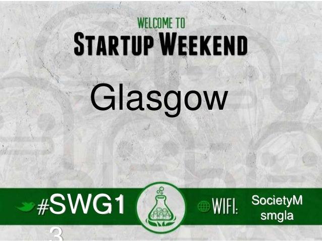 Glasgow SWG1  SocietyM smgla