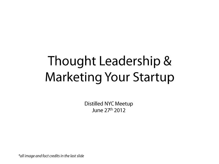 Thought Leadership & Marketing Your Startup