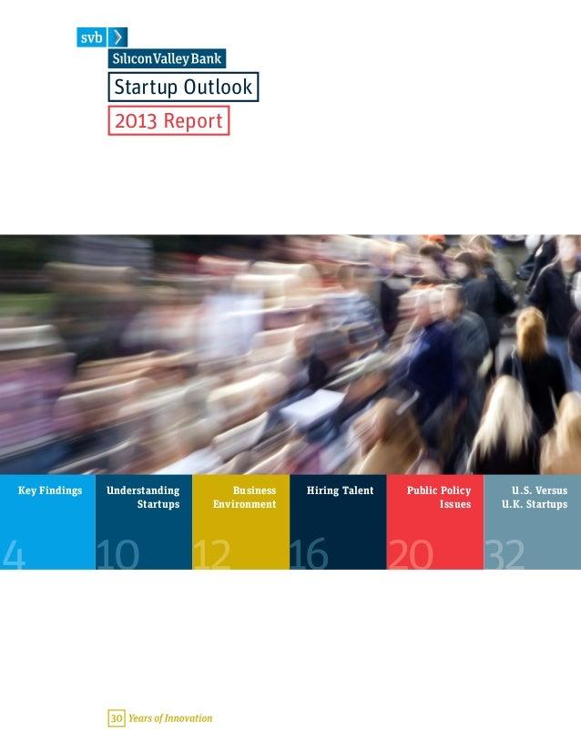 20Public PolicyIssuesKey Findings4UnderstandingStartups10Hiring Talent1612BusinessEnvironment32U.S. VersusU.K. StartupsSta...