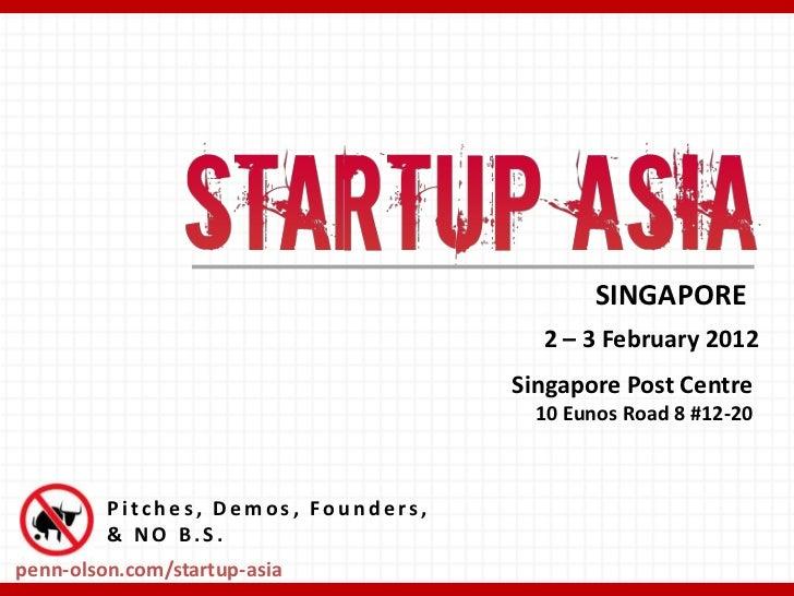 SINGAPORE                                       2 – 3 February 2012                                     Singapore Post Cen...