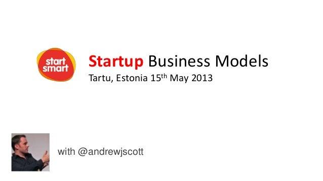 Startup Business Models for Tech Startups - 2013