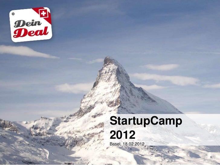 StartupCamp2012Basel, 18.02.2012