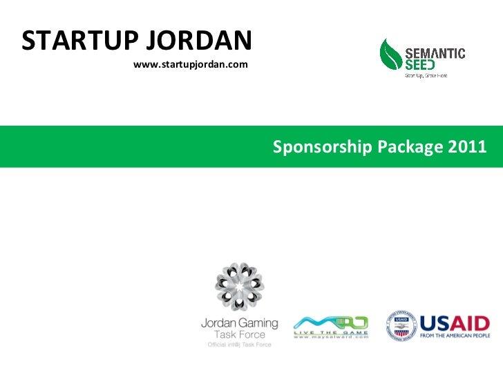 Sponsorship Package 2011 STARTUP JORDAN www.startupjordan.com
