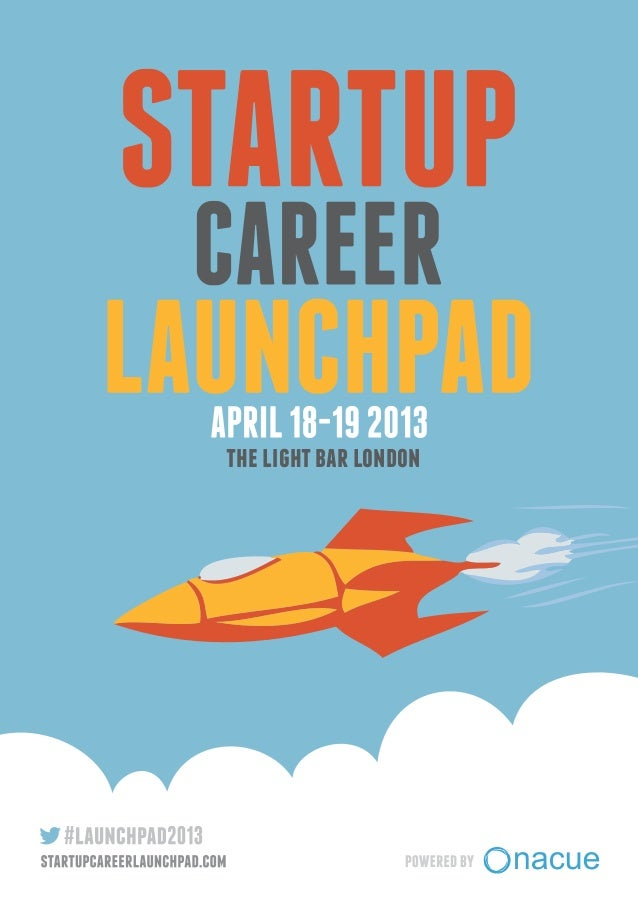 Startup Career Launchpad 2013 programme