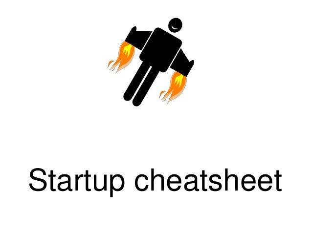 Startup cheatsheet