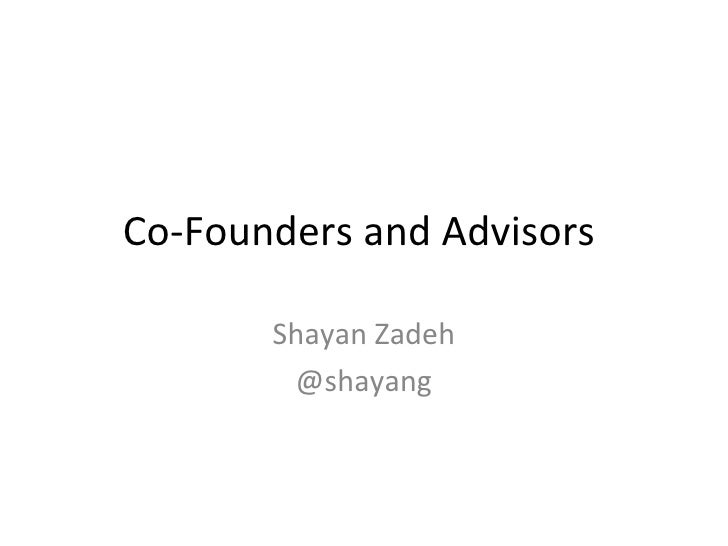 Picking a Startup Co-Founder - Shayan Zadeh
