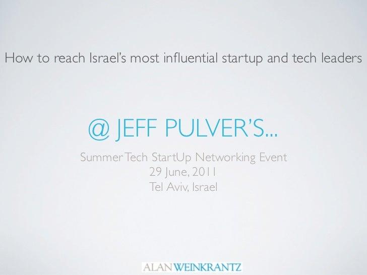 Jeff PUlver's startup event in Tel Aviv