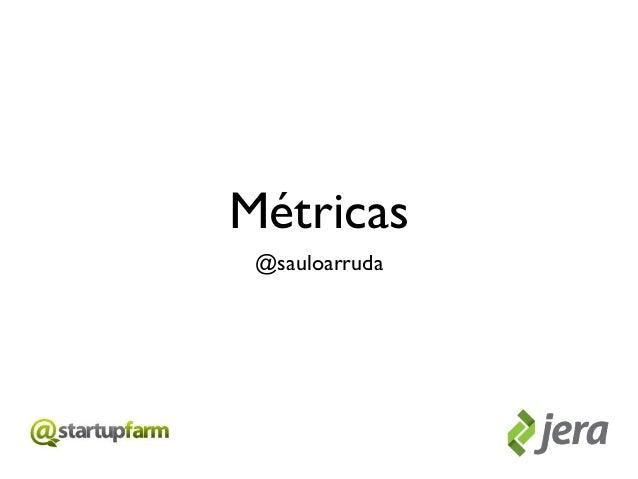 StartupFarm métricas
