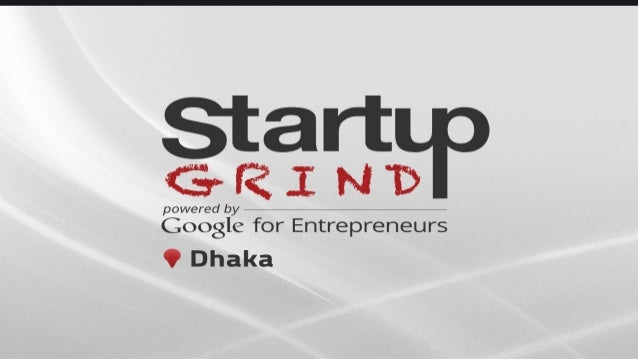 What is Startup Grind? Startup Grind is a global startup community designed to educate, inspire, and connect entrepreneurs...