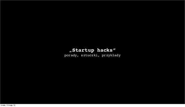 Startup hacks (Polish)