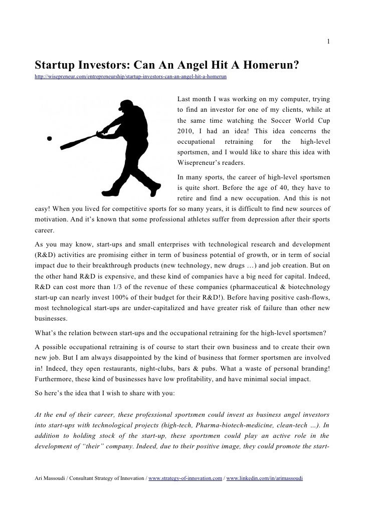 1Startup Investors: Can An Angel Hit A Homerun?http://wisepreneur.com/entrepreneurship/startup-investors-can-an-angel-hit-...