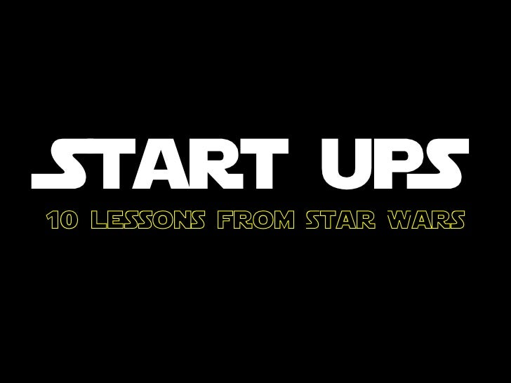 Star Wars Startup Lessons