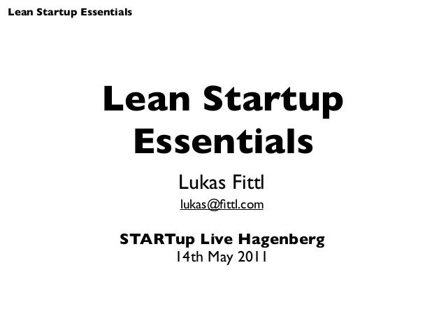 Lean Startup Essentials - May 2011