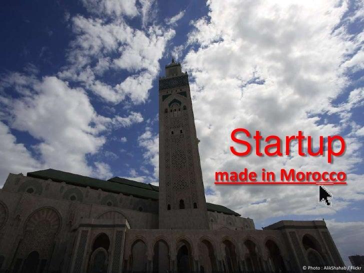 Startup<br />made in Morocco<br />© Photo : AlikShahab / Flickr<br />