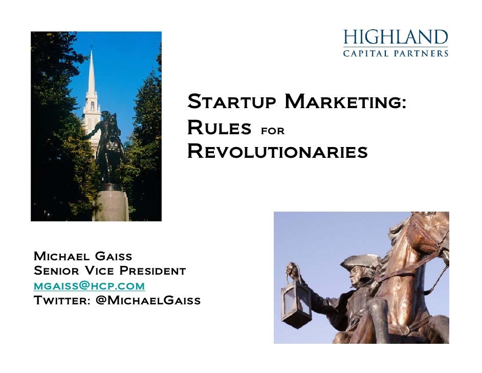 Startup Marketing: Rules for Revolutionaries - July 2010