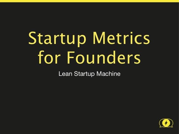 Startup Metrics for Founders (LEAN 121)