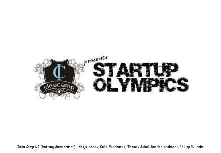 Idea Camp UG (haftungsbeschränkt) – Katja Andes, Kalle Eberhardt, Thomas Jakel, Bastian Kröhnert, Philipp Wilhelm