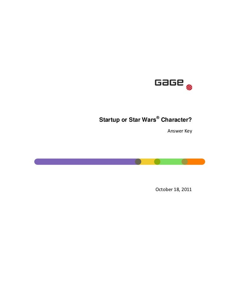 """421005074930<br />Startup or Star Wars® Character?<br />Answer Key<br /> DATE @ """"MMMM d, yyyy"""" October 18, 2011<br />To di..."""