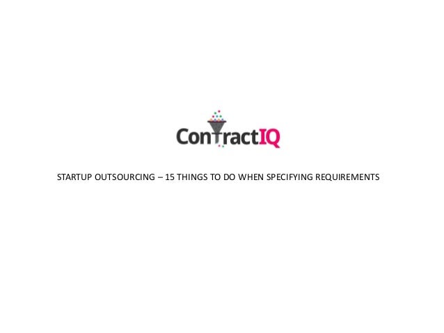 Startup outsourcing   15 things that go with a good requirement specification!