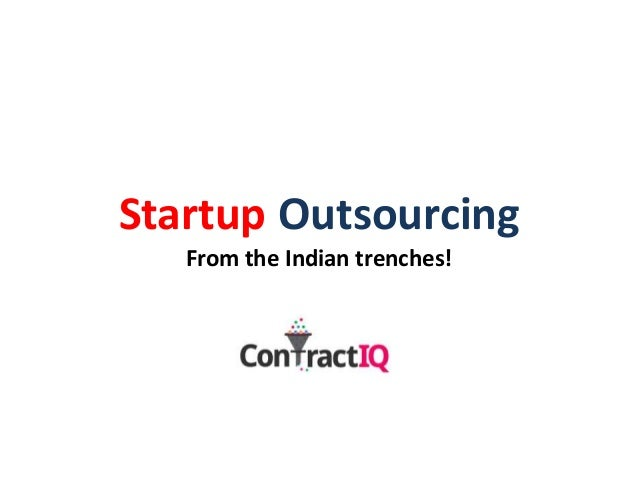 Startup Outsourcing - India as a Destination - ContractIQ