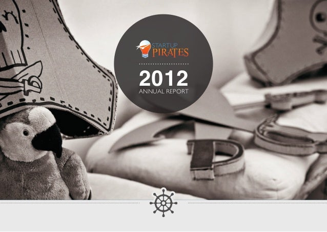 Startup Pirates 2012 Annual Report