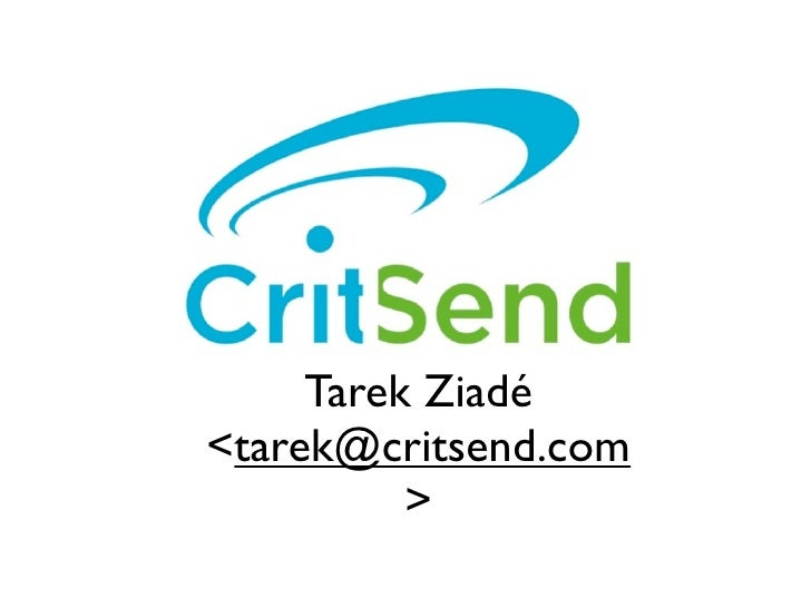 Tarek Ziadé <tarek@critsend.com           >