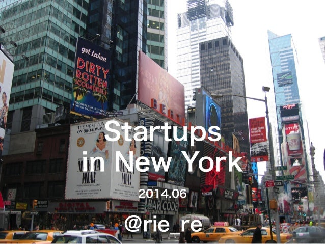 Startups in New York 2014.06 @rie_re